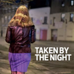 Big Issue: Taken by the night
