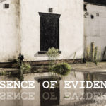 Absence Of Evidence (is not evidence of absence)